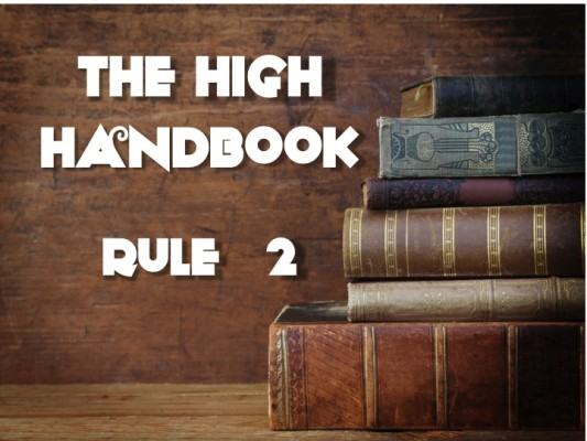 The High Handbook - Rule 2