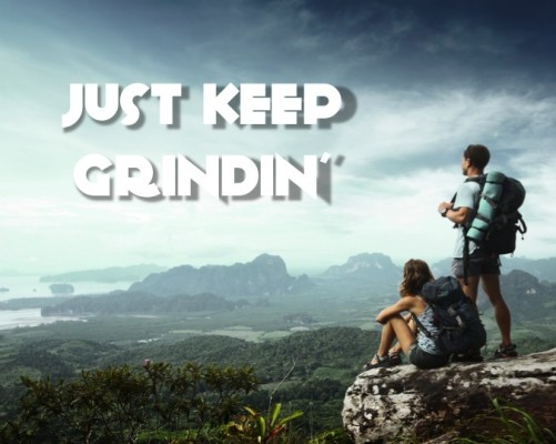 Just Keep Grindin' -- A Diabetes Philosophy