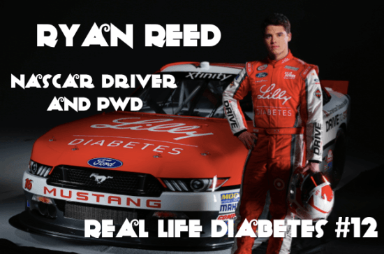 Real Life Diabetes Podcast - Ryan Reed, Nascar Driver
