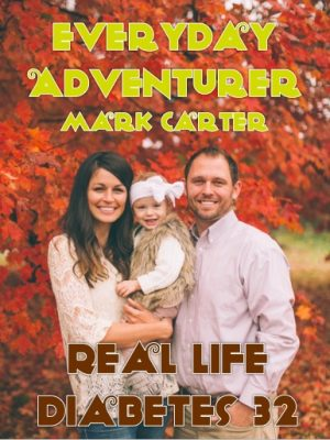 how-to-live-type-1-diabetes-with-adventure-real-life-diabetes-podcast